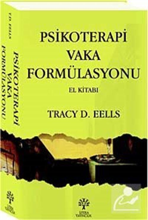 Psikoterapi Vaka Formülasyonu El Kitabı