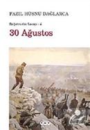 30 Ağustos / Bağımsızlık Savaşı-4