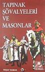 Tapınak Şövalyeleri ve Masonlar