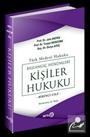 Türk Medeni Hukuku Başlangıç Hükümleri / Kişiler Hukuku (1.cilt) (Yeni Medeni Kanuna Uyarlanmış)