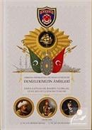 Osmanlı İmparatorluğu'ndan Günümüze Denizlerimizin Amirleri
