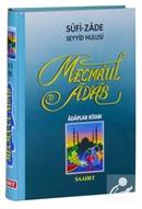 Mecmaul Adab, Adaplar Kitabı (Şamuha Kağıt)