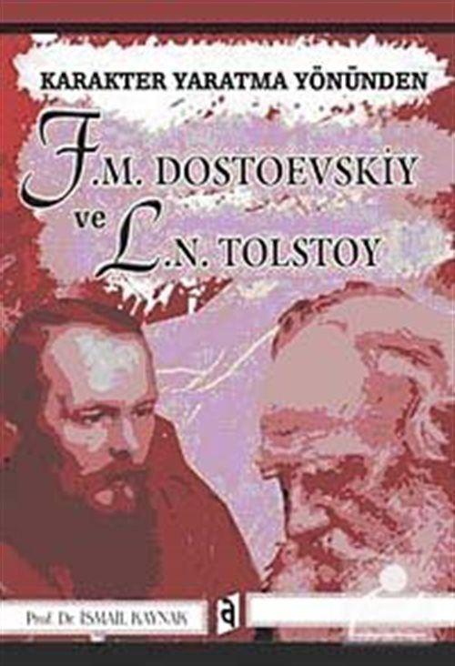 Karakter Yaratma Yönünden F. M. Dostoevskiy ve L. N. Tolstoy
