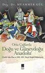 Orta Çağlarda Doğu ve Güneydoğu Anadolu