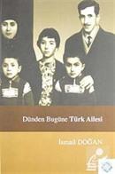 Dünden Bugüne Türk Ailesi