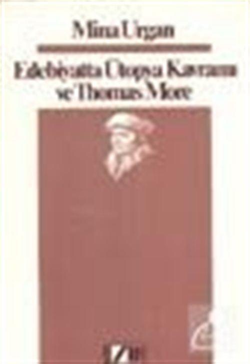 Edebiyatta Ütopya Kavramı Ve Thomas More