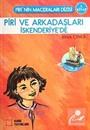 Piri ve Arkadaşları İskenderiye'de 3. Kitap