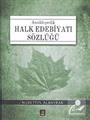 Ansiklopedik Halk Edebiyatı Sözlüğü