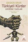 Türkiyeli Kürtler Üzerine Yazılar