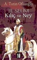 III. Selim Kılıç ve Ney