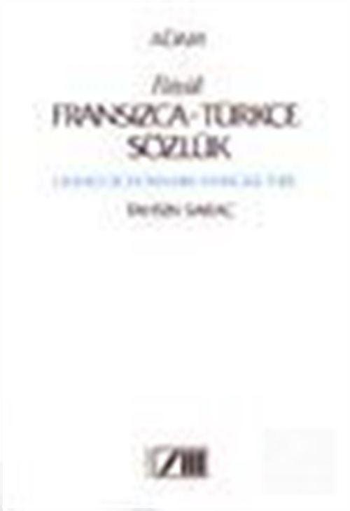 Büyük Fransızca - Türkçe Sözlük Grand Dictionnaire Français - Turc
