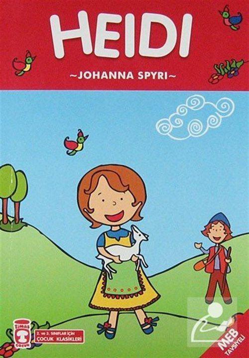 Heidi / 2. ve 3. Sınıflar İçin Çocuk Klasikleri