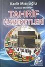 Tarihten Günümüze Tahrif Hareketleri Cilt I