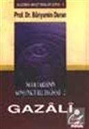 İslam Tarihinin Konjonktürel Değişimi 2 Gazali