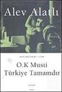 O.K Musti Türkiye Tamamdır / Or'da Kimse Var mı? 4.Kitap