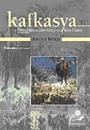 Kafkasya / Dağlı Halkların Göçü ve Kısa Tarihi