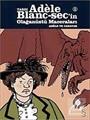 Tardı Adele Blanc-Sec'in Olağanüstü Maceraları-1