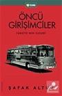 Öncü Girişimciler Türkiye'nin İlkleri