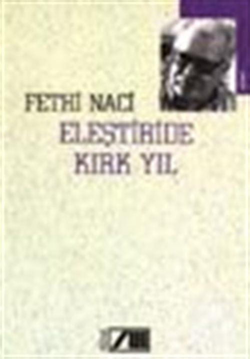 Eleştiride Kırk Yıl / Eleştiri Günlüğü: IV / 1992-1994