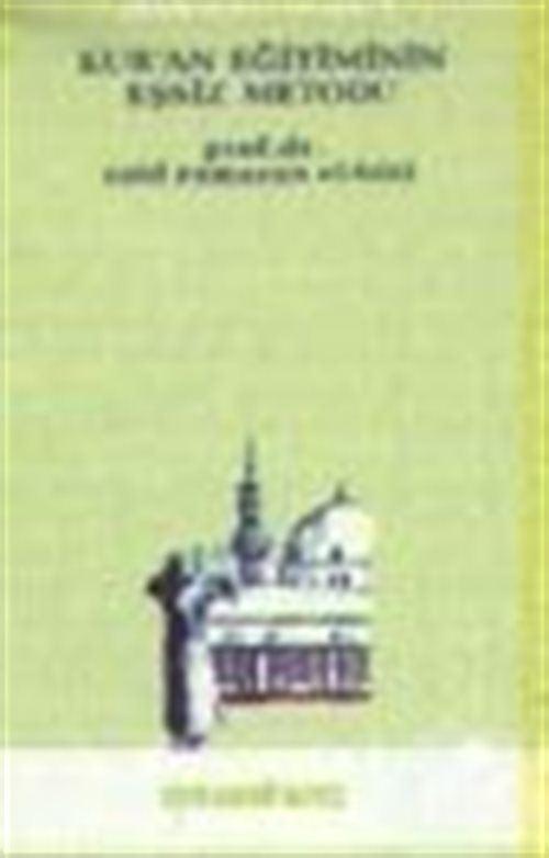 Kur'an Eğitiminin Eşsiz Metodu