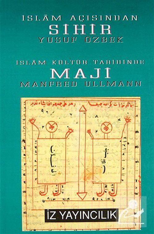 İslam Açısından Sihir ve Maji