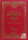 Açıklamalı Cevşenü' l - Kebir ve Türkçe Okunuşu / Transkripsiyonlu (Kod: 00507)