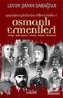 Geçmişten Günümüze Millet-i Sadıka Osmanlı Ermenileri