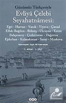 Evliya Çelebi Seyahatnamesi-7. Cilt (2 Kitap) (Günümüz Türkçesiyle)