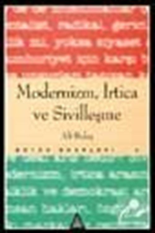 Modernizm, İrtica ve Sivilleşme
