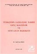 Türkçenin Sadeleşme Tarihi Genç Kalemler ve Yeni Lisan Hareketi