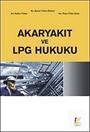 Akaryakıt ve LPG Hukuku
