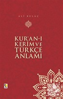 Kur'an-ı Kerim ve Türkçe Anlamı (Ciltli Orta Boy) 17x25