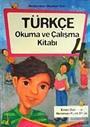 Türkçe Okuma ve Çalışma Kitabı-4