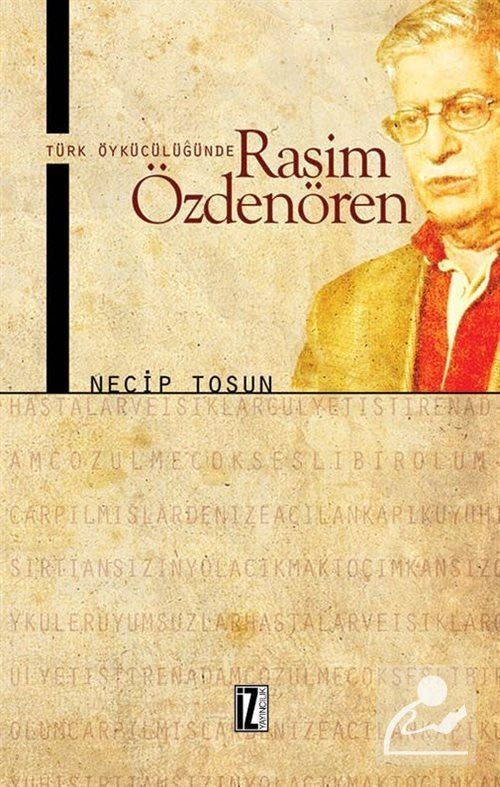 Türk Öykücülüğünde Rasim Özdenören