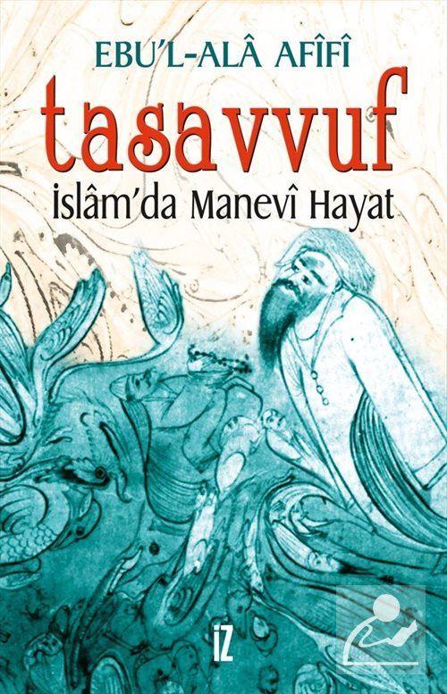 Tasavvuf - İslam'da Manevî Hayat