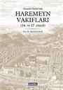 Osmanlı Devleti'nde Haremeyn Vakıfları (16. ve 17. yüzyıl)
