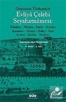 Günümüz Türkçesiyle Evliya Çelebi Seyahatnamesi 9.Kitap (Kutulu 2 cilt)
