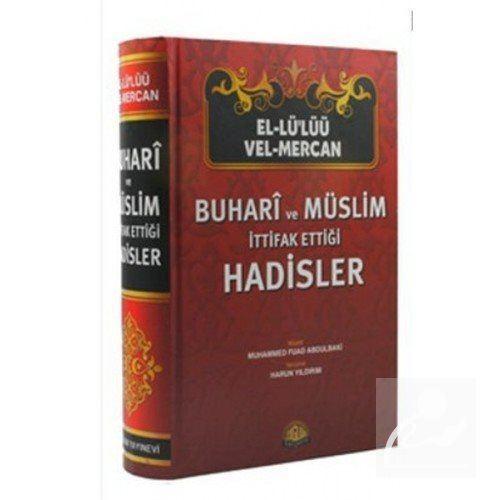 El-lü'lüü vel Mercan - Buhari ve Müslim İttifak Ettiği Hadisler (Şamuha - Ciltli)