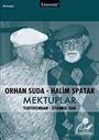 Mektuplar / Orhan Suda - Halim Spatar
