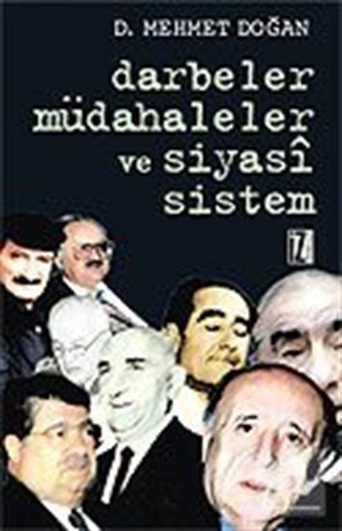 Darbeler, Müdahaleler ve Siyasi Sistem