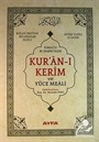 Hak Dini Kur'an Dili Kur'an-ı Kerim ve Yüce Meali - Rahle Boy (Kod:114)