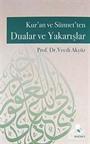 Kur'an ve Sünnet'ten Dualar ve Yakarışlar