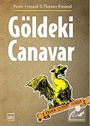 Göldeki Canavar / Ejder Çetesi Serisi 2. Kitap