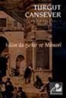 İslam'da Şehir ve Mimari