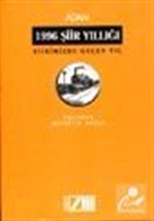 1996 Şiir Yıllığı Şiirimizde Geçen Yıl