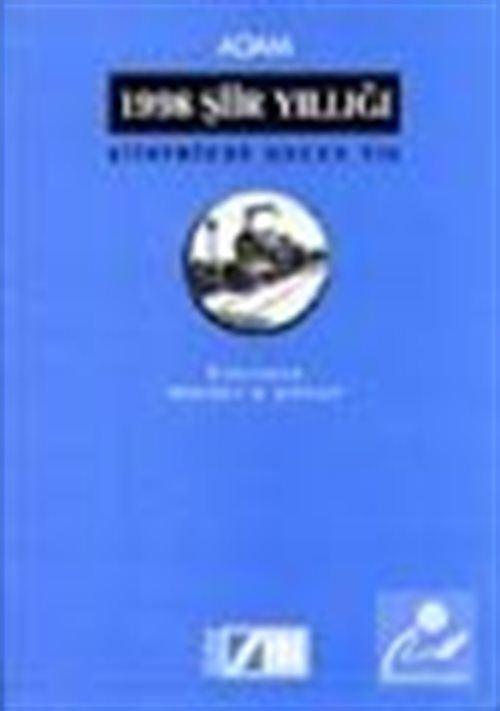 1998 Şiir Yıllığı Şiirimizde Geçen Yıl