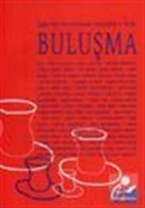 Buluşma/ Çağdaş Türk Ve Sovyet Yazınından Seçilmiş Şiirler Ve Öyküler