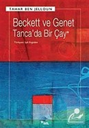 Beckett ve Genet Tanca'da Bir Çay