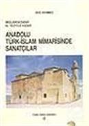 Anadolu Türk-İslam Mimarisinde Sanatçılar