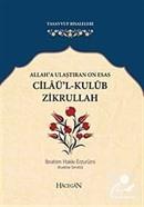 Allah'a Ulaştıran On Esas Cilaü'l-Kulub Zikrullah (Cep Boy)